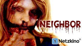 Neighbor (Horrorfilme auf Deutsch anschauen in voller Länge, komplette Filme auf Deutsch) *HD*