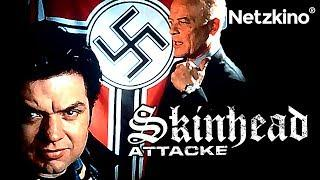 Skinhead Attacke (Thriller in voller Länge Deutsch, ganze Filme Deutsch,  komplette Filme Deutsch)