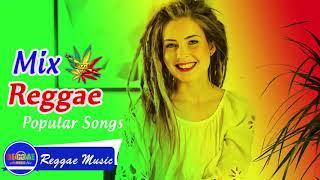 Reggae Mix | Best Reggae Music Hits 2018 | Best Reggae Popular Songs 2018 Vol 07