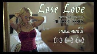 Lose Love - sub Eng / Full Length Movie