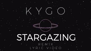Kygo - Stargazing (Revelries Deep House Remix) [Lyric Video]