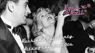 Rock and Roll Party Hits of the 50s & 60s