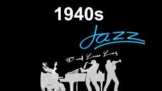 40s and 40s Jazz: 40s Jazz Music (Best of 40s #Jazz and #JazzMusic in 40s jazz playlist jazz swing)