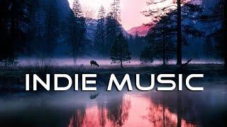 The Best Indie music 2017 | Indie Pop: Electronic | Power Of Positivity