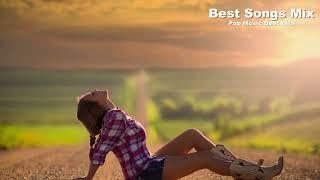 Best Songs Mix (24/4/2018) Pop Music Best Hits Of All Time | Popular Songs Mix