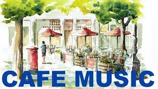 Cafe Music & Cafe Music Playlist: Best of Bossa Nova & Jazz BGM Cafe Music Compilation Jazz Mix