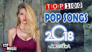 BEST English Songs 2018 Hits - Pop Music Playlist || Timeless Pop Songs