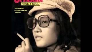 Saigon Rock & Soul  Vietnamese Classic Tracks 1968 1974 - Remaster.
