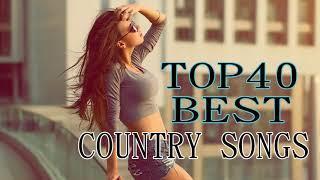 TOP 40 BEST COUNTRY SONGS OF 2018 - COUNTRY SONGS PLAYLIST 2018 - 2018 BEST COUNTRY MUSIC