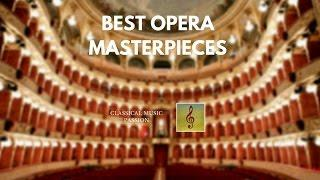 the most famous - - Best Opera masterpieces (PART II)