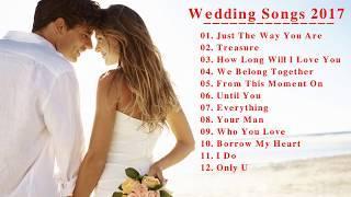 Best Wedding Songs 2017 - Top 10 Love Songs For Wedding