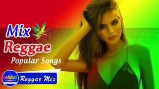 Best Reggae Mix New Playlist 2017 | Reggae Mix | Best Reggae Popular Songs 2017 HD