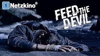Feed The Devil (ganzer Horrorfilm in voller Länge, kompletter Film) *HD*
