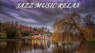 Jazz music best song - Piano & Guitar Background Music For Relax,Study,Work - Instrumental Music