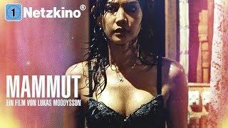 Mammut (ganze Filme auf Deutsch anschauen in voller Länge, kompletter Film auf Deutsch) *HD*