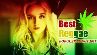 2h Reggae Remixes of Popular Songs 2017 - Reggae Mix - Reggae Songs 2017