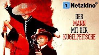 Der Mann mit der Kugelpeitsche (Western, Abenteuer, ganzer Western, Western kompletter FIlm Deutsch)