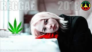 REGGAE 2018 - Seleção Especial (Reggae Remix 2018)