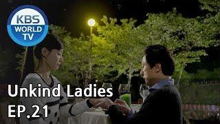 Unkind Ladies | 착하지 않은 여자들 EP.21 [SUB : KOR, ENG, CHN, MLY, VIE, IND]