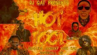 JANUARY  2018 DANCEHALL MIX DJ GAT HOT TOOL JUGGLING  [RAW ] FT VYBZ KARTEL/BUSY SIGNAL/MASICKA