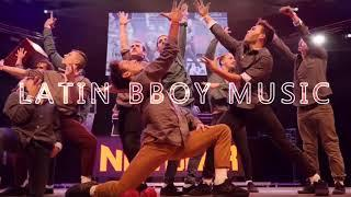 Weekly Bboy Mixtape | Latin Bboy Music | BBoy Music Channel |
