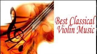 Best Classical Violin Music: Vivaldi, Corelli, Mozart, Tchaikovsky, Stamitz, Szymanowski ...