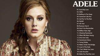 Adele Best Of Song Collection 2018 - Adele Greatest Hits ( Full Album)