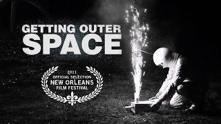 """Getting Outer Space"" - Full Movie Comedy/Drama (2010) - HD"