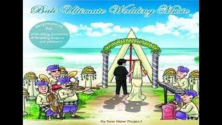 Bali Ultimate Wedding Music
