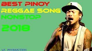 Tagalog Reggae Songs Nonstop 2018