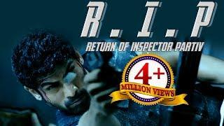 RIP Return Of Inspector Parthiv | Latest Hindi Dubbed 2018 New Action Movie