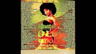 OLD SCHOOL REGGAE MIX 80'S 90'S VOL.1 EARLY 90'S OLDIES DANCEHALL MIX