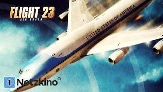 Flight 23 - Air Crash (Action, Thriller, ganzer Actionfilm Deutsch, Thriller ganzer Film Deutsch)