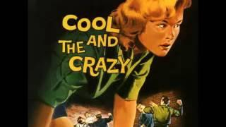 Various ‎– Cool And The Crazy : 50s Rockabilly Rock & Roll Dance Music Bands Compilation