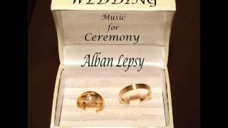 Wedding Music For Ceremony - Alban Lepsy