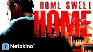 Home Sweet Home (Thriller, Horrorfilm, ganzer Film auf Deutsch, komplette Filme anschauen) *HD*