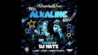 100% Alkaline Mix - Dancehall Dons 2017 @DJNateUK