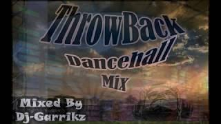 ThrowBack Dancehall Mix by @DjGarrikz -Exclusive- Sizzla, Vybz Kartel, Busy Signal Bounty Killer etc