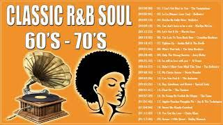 The Best Soul / R&B Songs of the 60s 70s || Classic R&B Soul from the 60s 70s