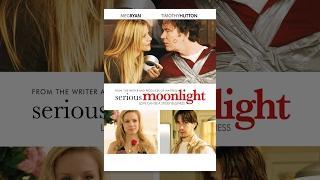 Serious Moonlight - Kömodie auf Deutsch anschauen in voller Länge