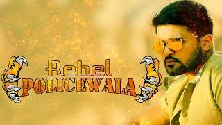 Rebel Policewala 2018 New Released Hindi Dubbed Movie | South Action Movie 2018 | Hindi Movies 2018