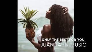 "2017 BEST VIBES R&B MIX  ""Only The Best For You "" Chill Mix"