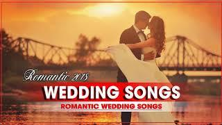 Modern Wedding Songs 2018 - Best Romantic Wedding Songs Collection