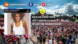 Rocket x I Wanna Dance With Somebody - Mike Williams vs Whitney Houston (Mr. Fabz +2000 Subs Mashup)