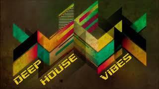 Deep House Vibes Mix - 11 - 2018 # Dj Nikos Danelakis # Best of Deep  House #
