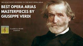 Best Opera Arias - Masterpieces by Giuseppe Verdi