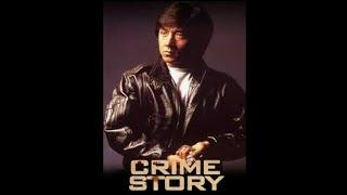 Jackie Chan In - Crime Story (English Dub)