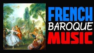 1 Hour with The Best Of FRENCH CLASSICAL MUSIC (French Baroque Music)  HQ