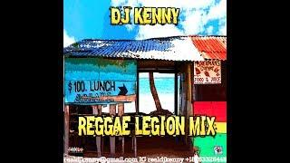 DJ KENNY REGGAE LEGION MIX 2018