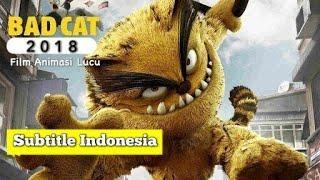 BAD CAT  2018 || animasi lucu subtitle Indonesia